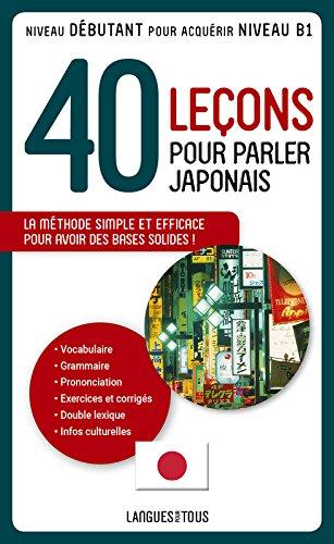 40 leçons pour parler japonais par Jean-Pierre BERTHON