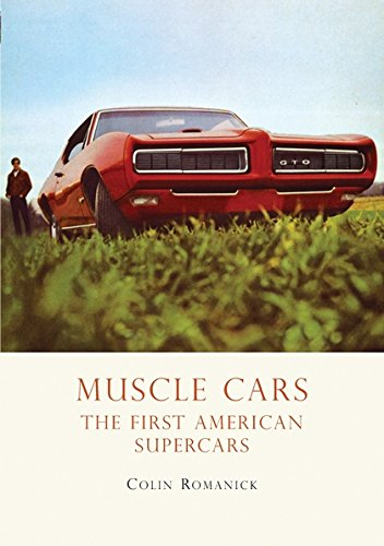 Muscle Cars: The First American Supercars (Shire Library USA) por Colin Romanick