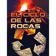 El ciclo de las rocas/ Rock Cycle (Stem Spanish Titles)