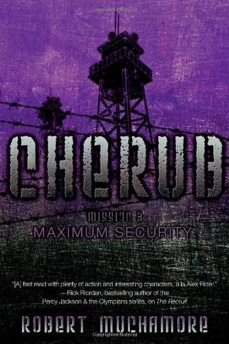 Maximum Security (Cherub (Paperback))
