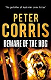 Beware of the Dog (Cliff Hardy) by Peter Corris (2015-05-06)