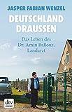 Deutschland draußen: Das Leben des Dr. Amin Ballouz, Landarzt