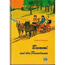 Bummi und ihre Freundinnen. ( Ab 8 J.)