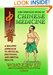 Complete Book of Chinese Medicine: A...