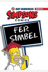 Simpsons Mundart, Bd. 1: Die Simpsons auf Hessisch Gebundene Ausgabe