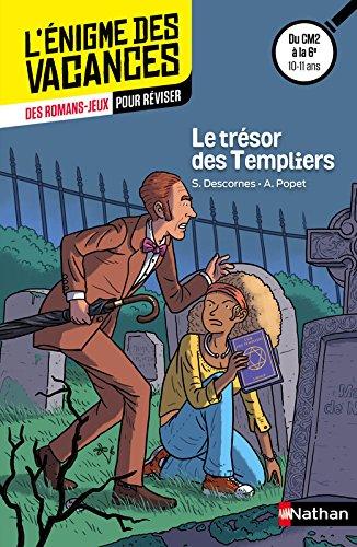 Le trésor des Templiers par Stéphane Descornes, Anne Popet