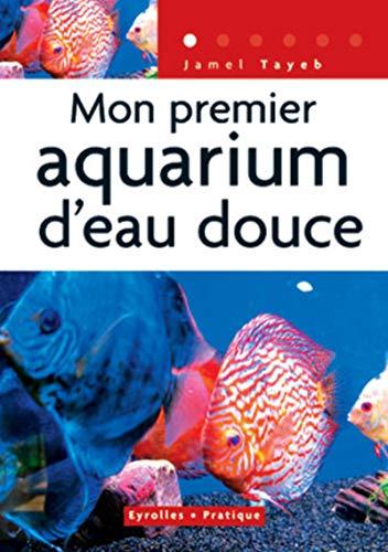 Mon premier aquarium d'eau douce