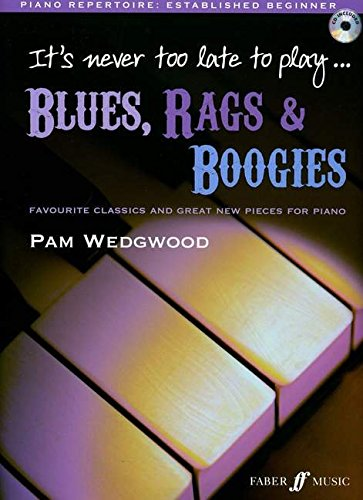 It's Never Too Late To Play Blues, Rags And Boogies (Piano Solo with Free Audio CD) [It's Never Too Late]