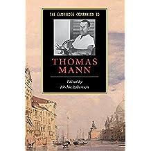 The Cambridge Companion to Thomas Mann (Cambridge Companions to Literature)