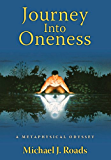 Journey Into Oneness (English Edition)
