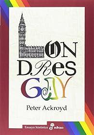 London Gay par Peter Ackroyd