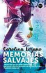 Memorias Salvajes par Lozano