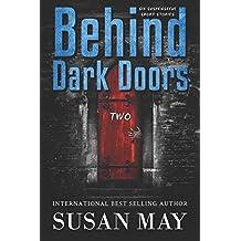 Behind Dark Doors Two: Volume 2