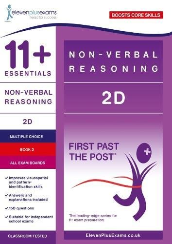 11+ Essentials Non-verbal Reasoning 2D Book 2 (First Past the Post)