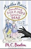 Agatha Raisin: Something Borrowed, Someone Dead