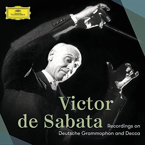 Victor de Sabata – Recordings On Deutsche Grammophon And Decca