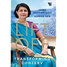 Lift Off: The Story of Conzerv Ashish Sen, Hema Hattangady