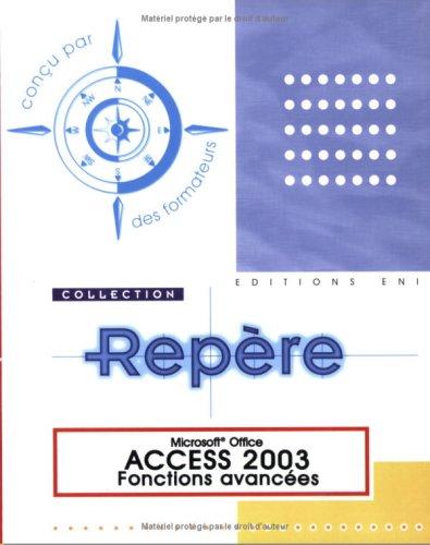 Access 2003 : Fonctions avancées par Corinne Hervo