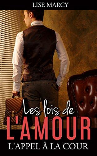LES LOIS DE L'AMOUR par [MARCY, Lise]