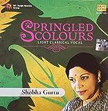 Springled Colours: Light Classical Vocal...