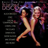 The Last Days Of Disco: Music From The Motion Picture by Various Artists
