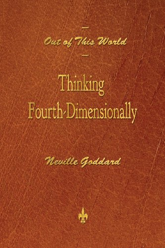 Out of This World: Thinking Fourth-Dimensionally