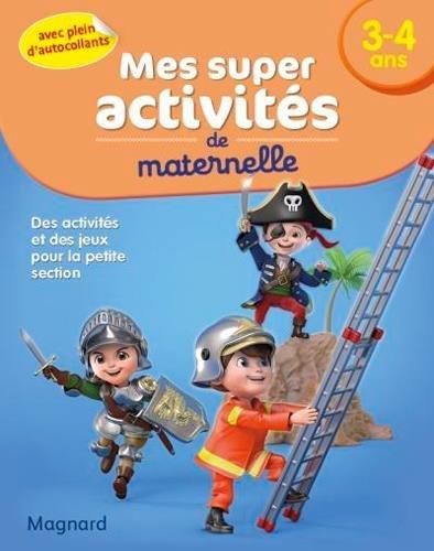 Mes Super activités - 3-4 ans - Chevaliers, Pompiers et Pirates