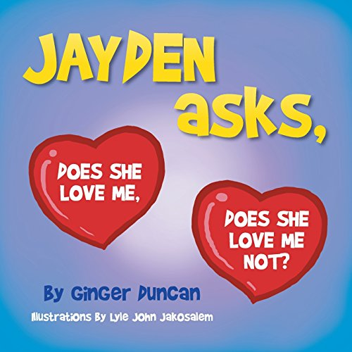jayden-asks-does-she-love-me-does-she-love-me-not