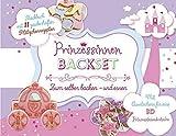 Prinzessinnen Backset: Zum Selberbacken - und essen