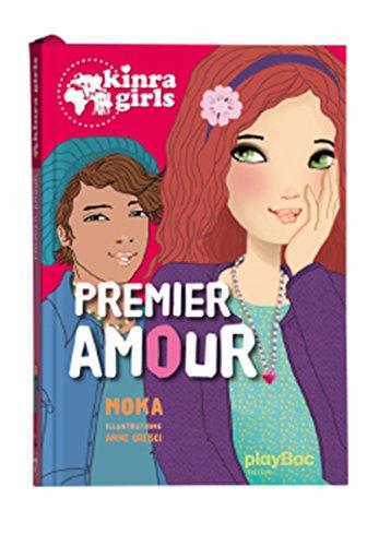 Kinra girls - Premier amour - Tome 7 par Moka