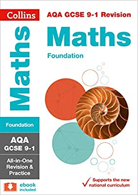 AQA GCSE 9-1 Maths Foundation All-in-One Revision and Practice (Collins GCSE 9-1 Revision) by Collins
