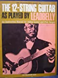 A Folksinger's Guide to the 12-String Guitar As Played by Leadbelly