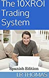 El Sistema de Trading 10XROI