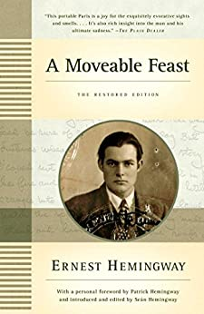 A Moveable Feast: The Restored Edition (English Edition) di [Hemingway, Ernest]