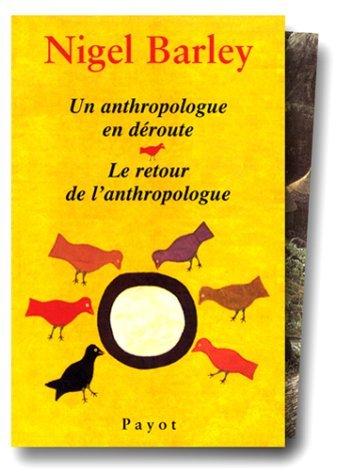 Coffret Barley : Un anthropologue en déroute ; Le retour de l'anthropologue