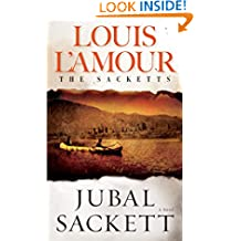 Jubal Sackett: The Sacketts: A Novel