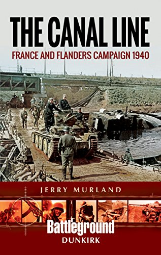 The Canal Line 1940: The Dunkirk Campaign (Dunkirk Campaign 1940) por Jerry Murland