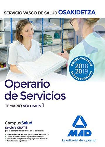 Operario/a de Servicios de Osakidetza-Servicio Vasco de Salud. Temario Volumen 1