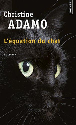 L'équation du chat par Christine Adamo