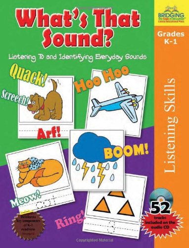 What's That Sound?: Listening to and Identifying Everyday Sounds [With CD (Audio)]