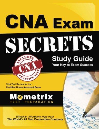 CNA Exam Secrets Study Guide: CNA Test Review for the Certified Nurse Assistant Exam