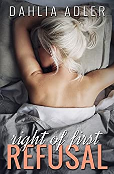 Right of First Refusal (Radleigh University Book 2) by [Adler, Dahlia]