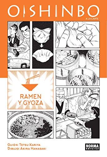 OISHINBO A la carte 3. Ramen y gyoza por Akira Hanasaki Tetsu Kariya