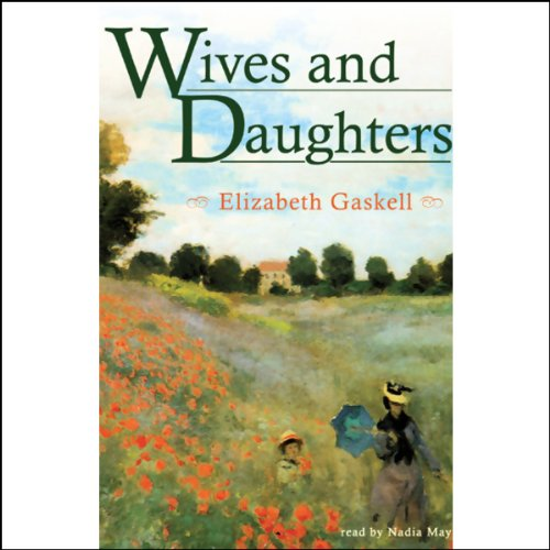 Wives and Daughters  Audiolibri