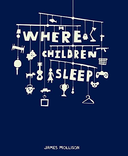 Where Children Sleep par James Mollison