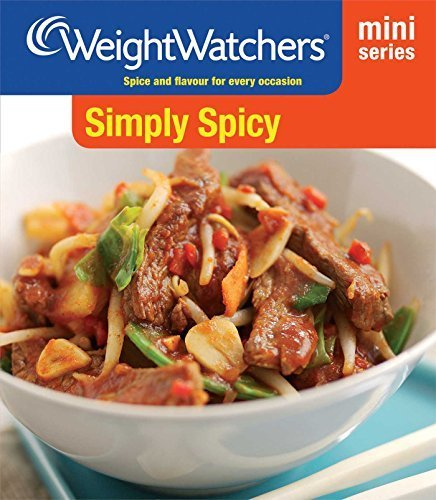 Simply Spicy: Spice and Flavour for Every Occasion (Weight Watchers Mini Series) by Weight Watchers (2013-01-03) par Weight Watchers;
