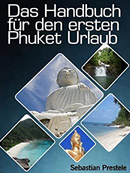 das-handbuch-fr-den-ersten-phuket-urlaub