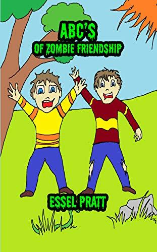 ABC's of Zombie Friendship (Life Isn't Fair Book 2) (English Edition) -