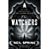 The Watchers: a chilling tale based on true events (English Edition)