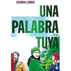Una palabra tuya (ed. Película) (NF Novela) Premio Biblioteca Breve 2005